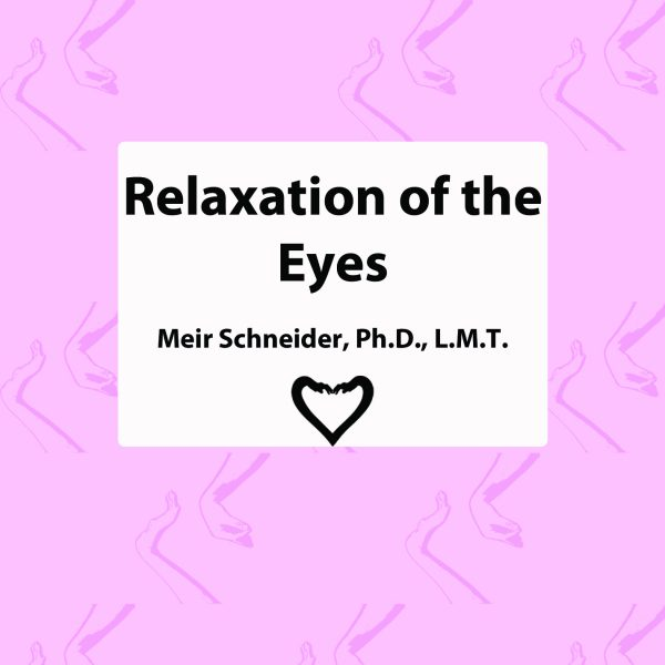 Relaxation of the Eyes