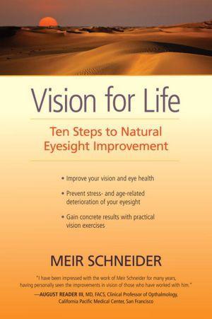 Vision for Life Meir Schneider