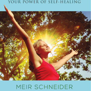 Awakening Your Power of Self-Healing